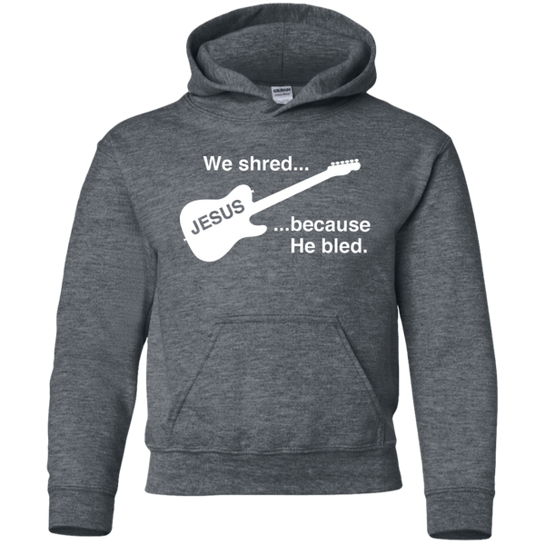Christian Hoodie - We Shred Because He Bled