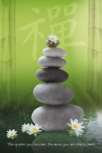 Zen; Pebbles-Stones, The quieter you become, the more you are able to hear. Posters