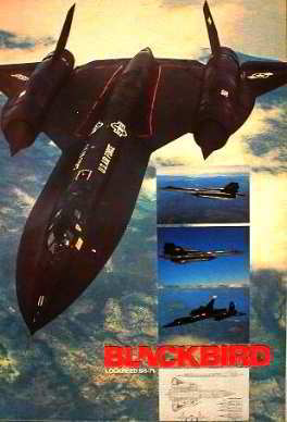 Lockheed SR-71 (Blackbird) - The Lockheed SR-71 is an advanced, long range, Mach 3+ strategic reconnaissance aircraft developed from the Lockheed A-12 and YF-12A aircraft by the Lockheed Skunk Works as a Black project. Posters