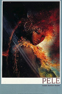 Pele, Goddess of Fire Posters