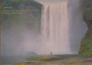 Waterfall. God grant me the Serenity to accept Things I cannot change. Posters
