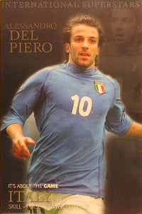 Alessandro Del Piero - Italy. It 's About The Game Posters