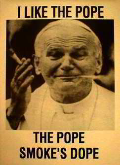The Pope Smoke's Dope. Posters