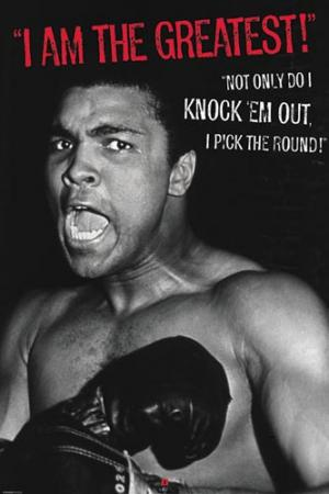 Cassius Clay - I Am The Greatest, Not Only Do I Knock 'em Out, I pick the Round! Posters