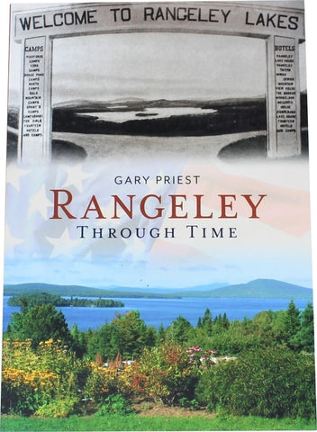 Rangeley Through Time - Gary Priest - book front cover