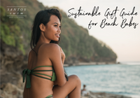 Sustainable Gift Guide for Beach Babes