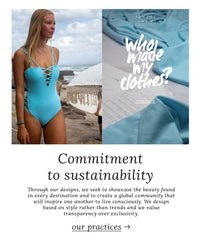 Santos Swim's Commitment to Sustainability. Sustainable swimwear brand that designs based on style rather than trends and values transparency over exclusivity