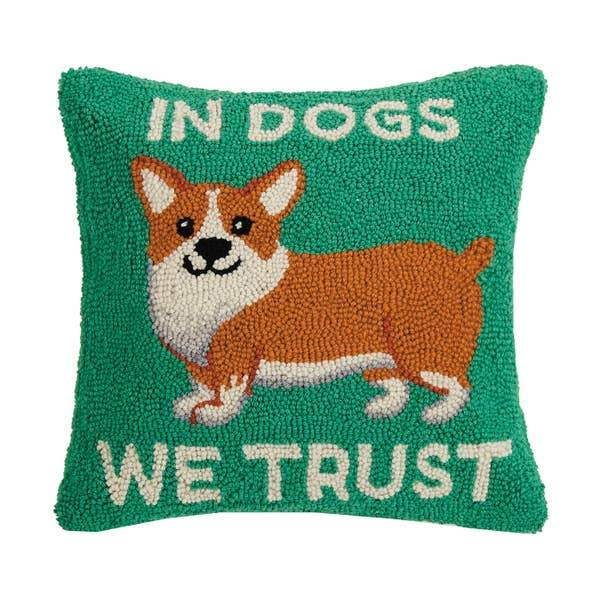 In Dogs We Trust Hook Pillow - Horse Country Trading Company