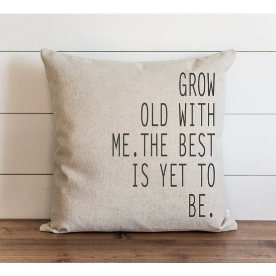 The Best Is Yet To Be Pillow - Horse Country Trading Company