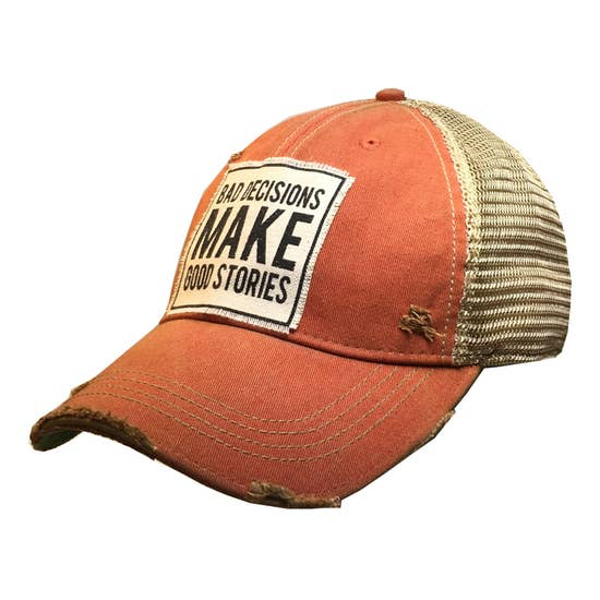 Bad Decisions Make Good Stories Trucker Cap - Horse Country Trading Company