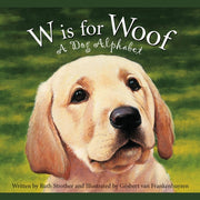 W is for Woof Children's Book - Horse Country Trading Company