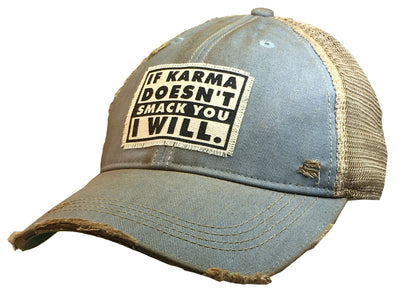 If Karma Doesn't Smack You I Will Distressed Trucker Cap - Horse Country Trading Company