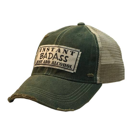 Instant Bad Ass Just Add Alcohol Distressed Trucker Cap Dark Green - Horse Country Trading Company