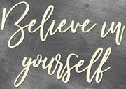 Believe in yourself - Crafty Wizard