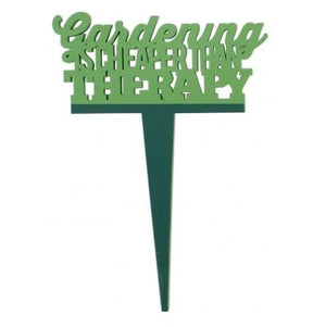 Gardening is cheaper than therapy - Garden marker - Crafty Wizard