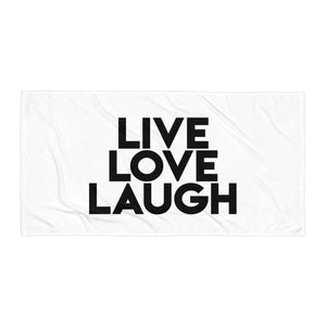 Live Love Laugh - Beach Towel