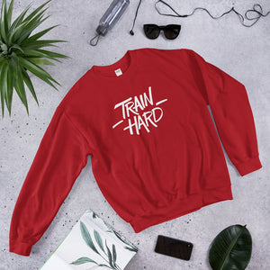Train Hard - Sweatshirt