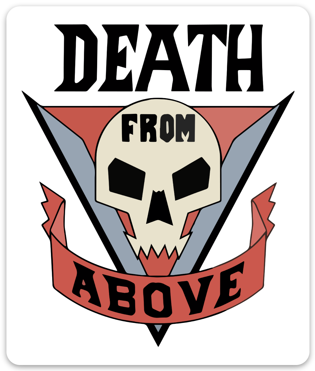 Death From Above Sticker