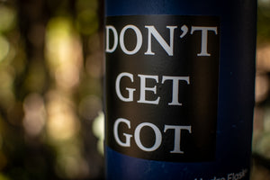 Don't Get Got Sticker