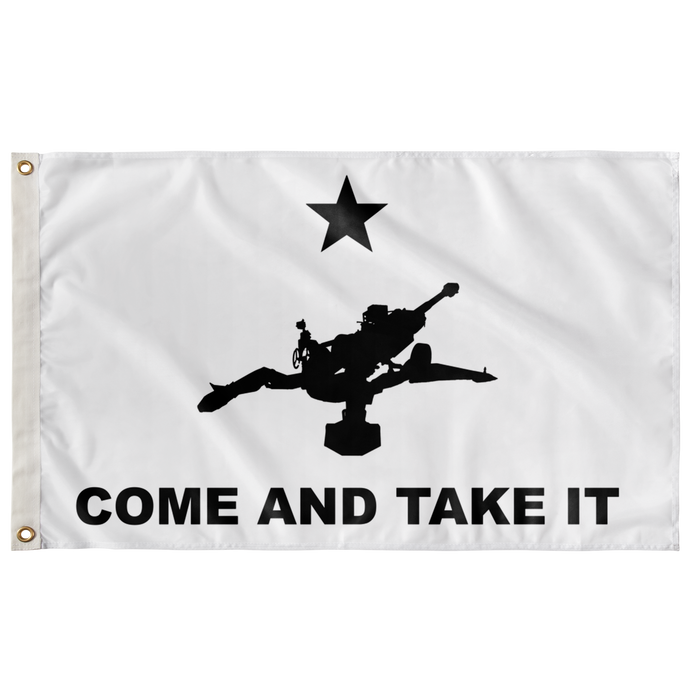 M777 Come and Take It Flag