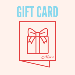 MoxieProducts Gift Card Moxie e-store Gift Card