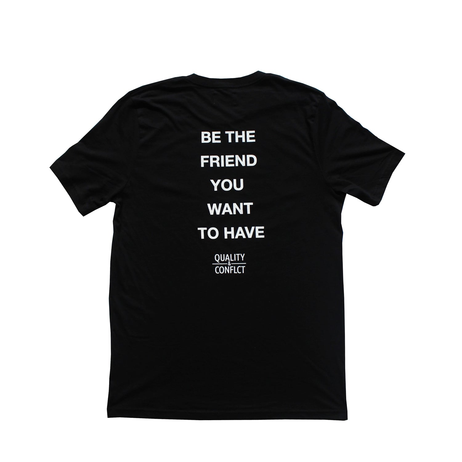 """BE THE FRIEND"" TEE"