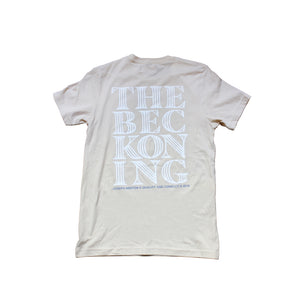 """THE BECKONING"" TEE"