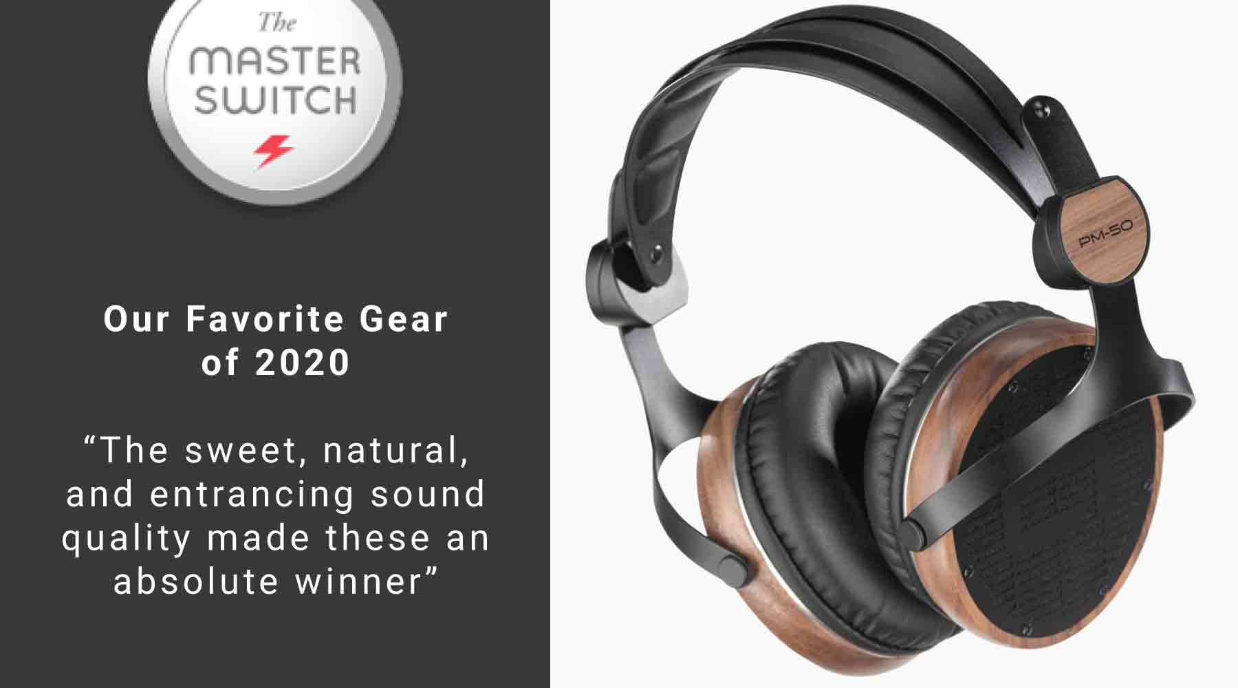 "The Master Switch includes PM-50s in ""Our Favorite Gear of 2020"" List"