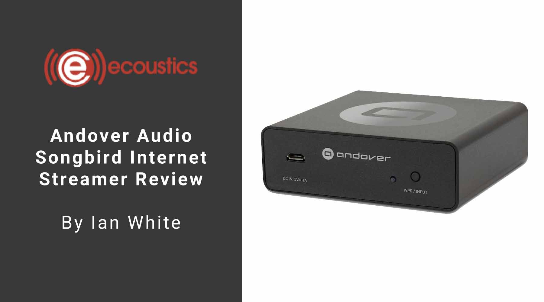 ecoustics songbird internet streamer review
