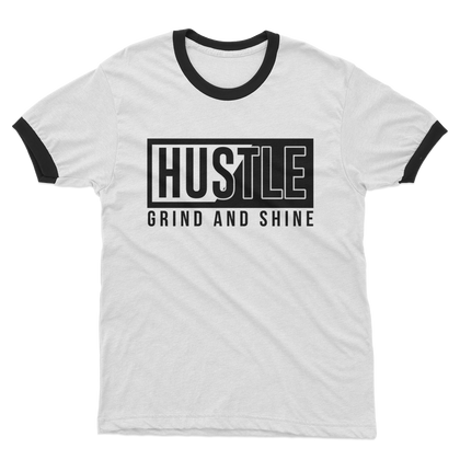 HUSTLE GRIND AND SHINE ADULT RINGER T-SHIRT