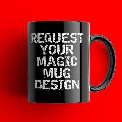 REQUEST A MAGIC MUG - TheRetroHut