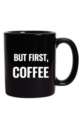 But First Coffee Mug 20 oz.
