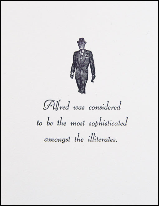 Alfred was considered...