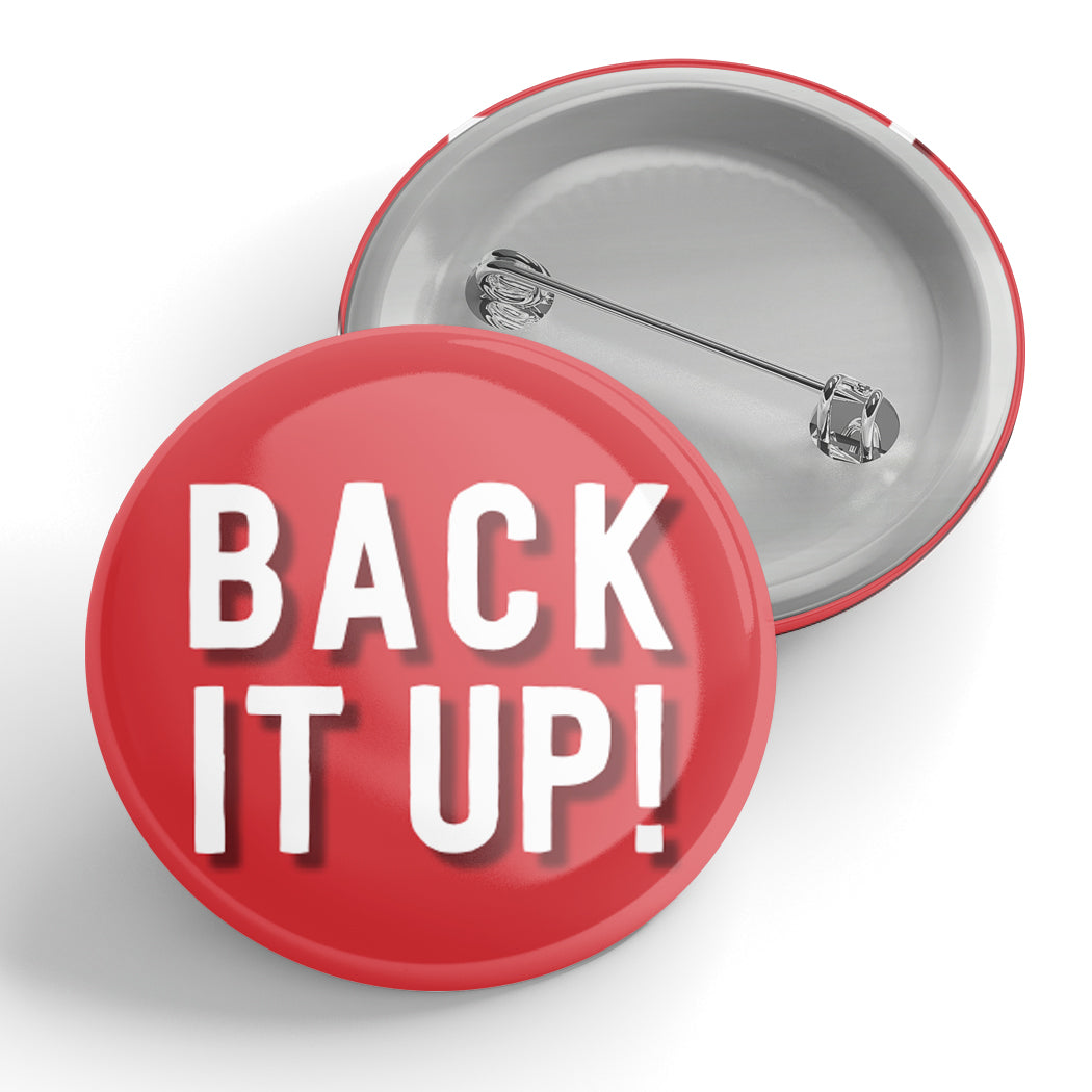 Back It Up! Button