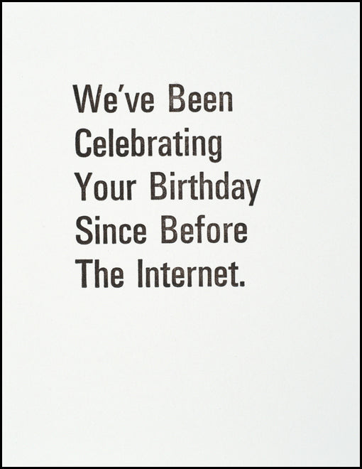 We've Been Celebrating Your Birthday Since Before The Internet
