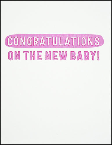 Congratulations On The New Baby! (pink)