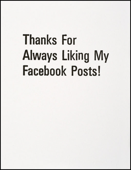 Thanks For Always Liking My Facebook Posts!