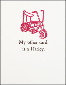 My other card is a Harley