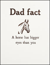 Load image into Gallery viewer, Dad fact (horse) Greeting Card