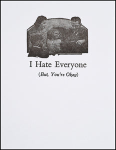 I Hate Everyone (But, You're Okay)
