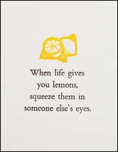 Load image into Gallery viewer, When life gives you lemons... Greeting Card