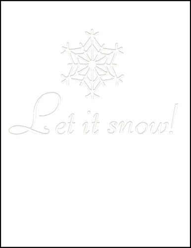 Let it snow!