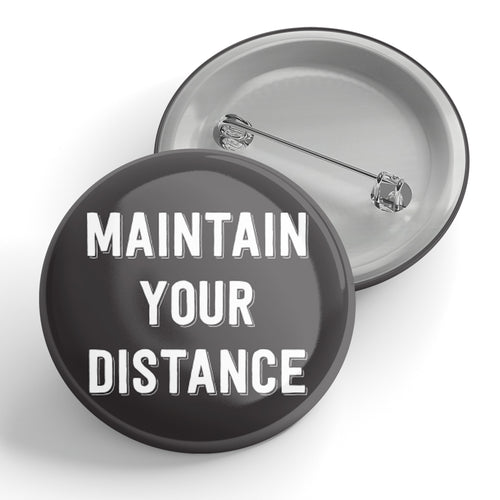Maintain Your Distance Button