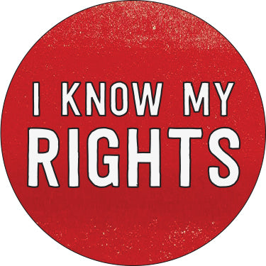 I Know My Rights Button