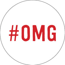 Load image into Gallery viewer, #OMG Button