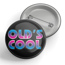 Load image into Gallery viewer, Old's Cool 80's Metal Button