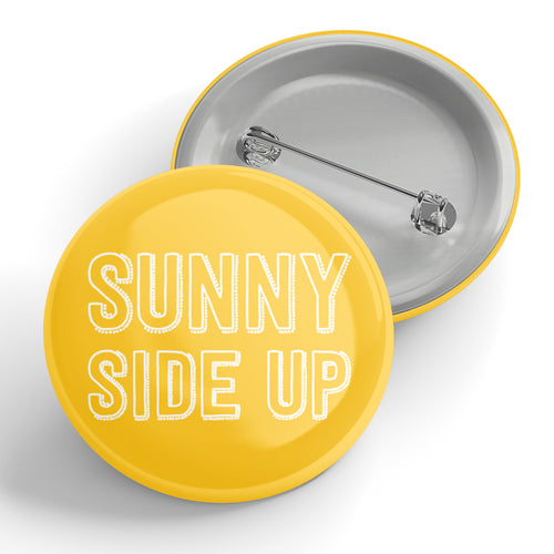 Sunny Side Up Button