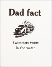 Load image into Gallery viewer, Dad fact (swimmer) Greeting Card