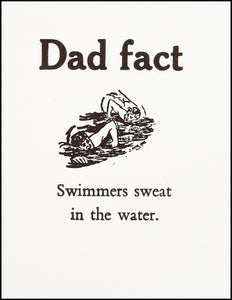 Dad fact (swimmer) Greeting Card