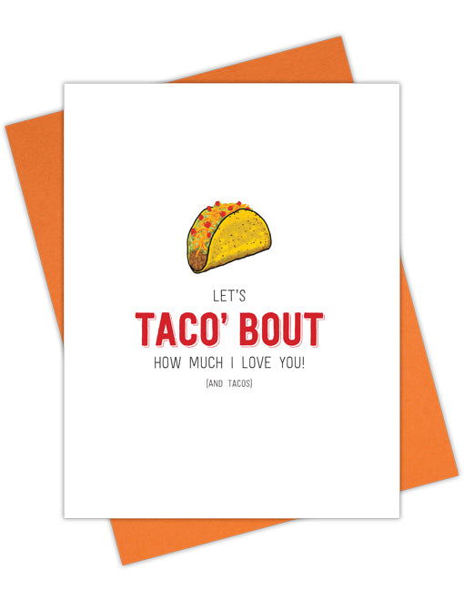 Let's Taco' bout How Much I Love You!